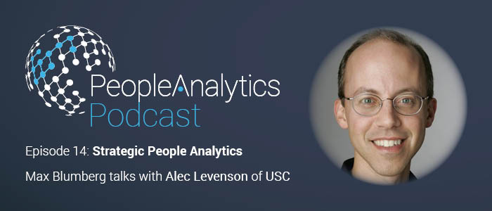 People Analytics Podcast: Alec Levenson – Strategic People Analytics ¦ TPAP014