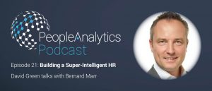 People Analytics Podcast – Bernard Marr: Building a Super-Intelligent HR Function | TPAP021