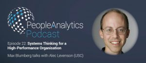 People Analytics Podcast – Alec Levenson: Systems Thinking for a High-Performance Organisation | TPAP022