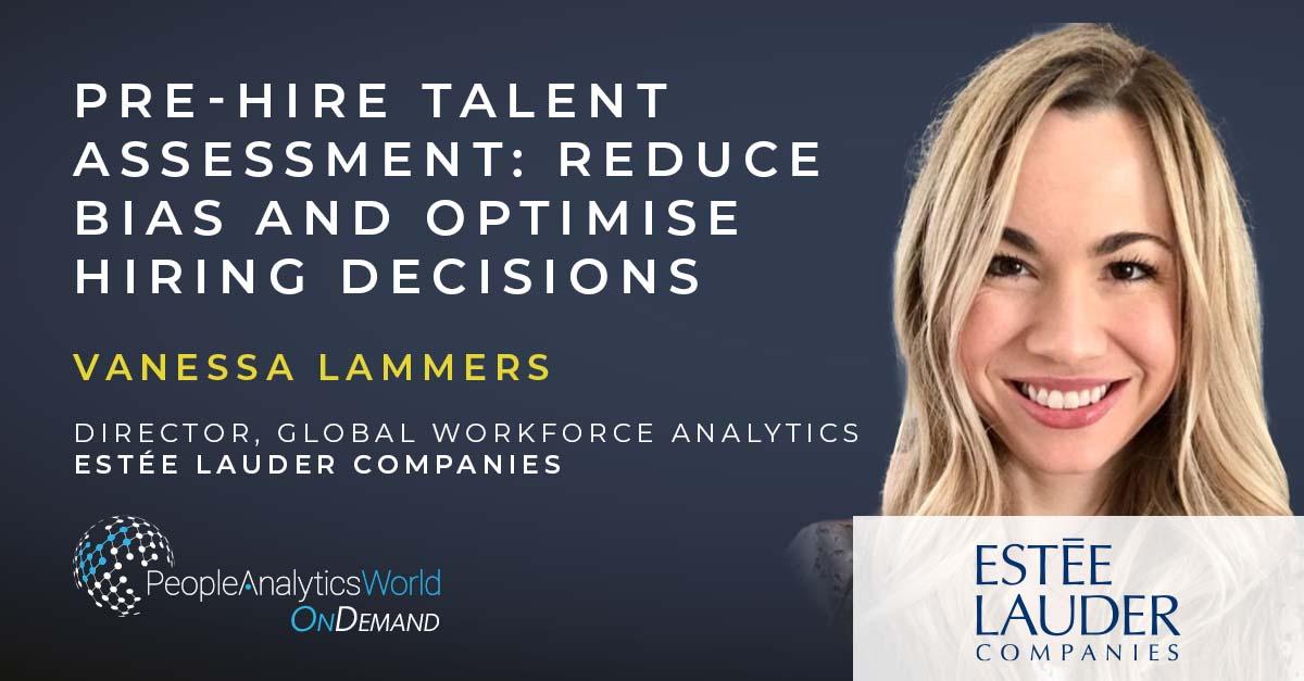 Vanessa Lammers Estee Lauder Companies Pre-Hire Talent Assessment