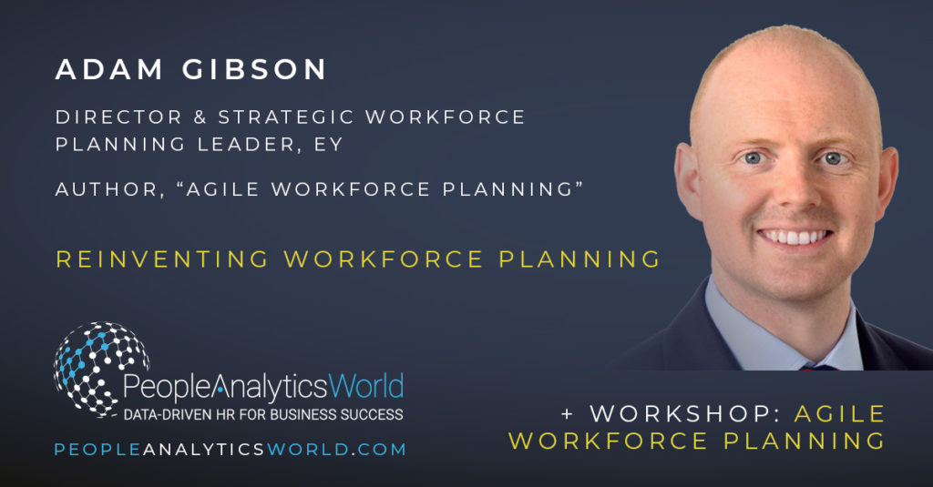 Adam Gibson Agile Workforce Planning Strategic EY