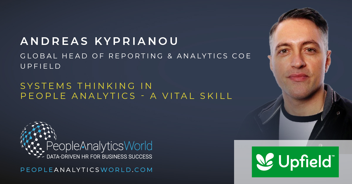 Andreas Kyprianou Upfield Systems Thinking People Analytics