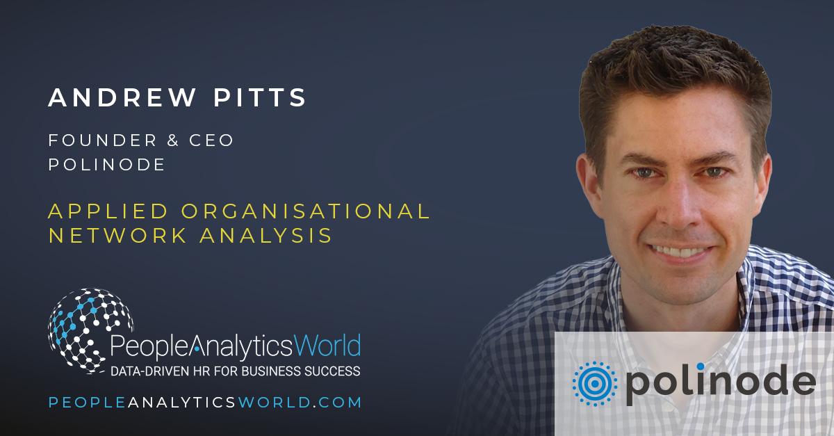 Andrew Pitts Polinode Organisational Network Analysis