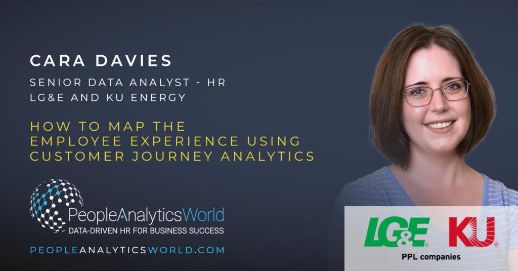 Cara Davies Employee Experience Customer Journey Analytics