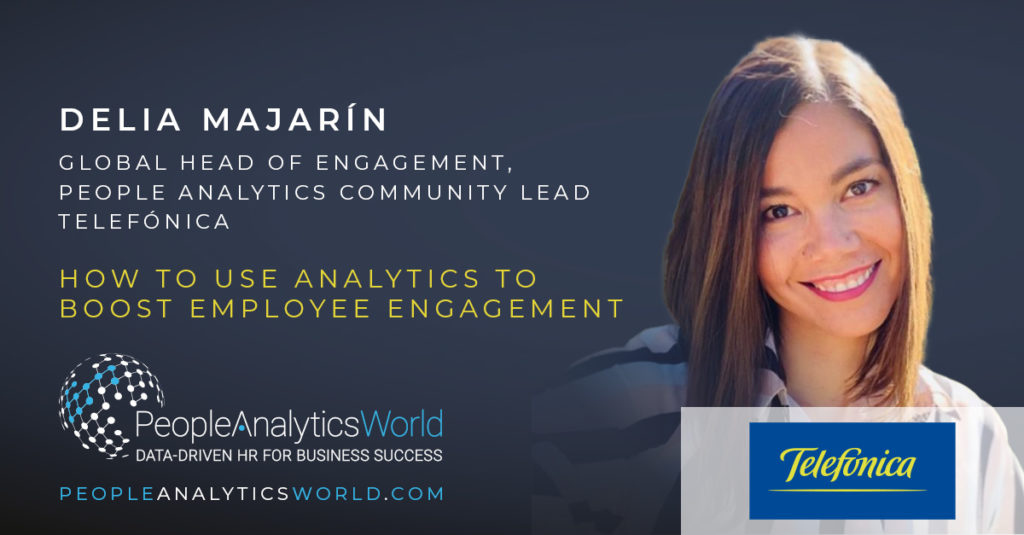 Delia Majarin Telefonica Employee Engagement Analytics Community