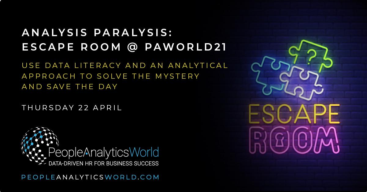 hr analytics escape room analysis paralysis paworld21