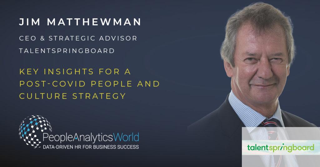 Jim Matthewman Post-Covid Strategy People Analytics