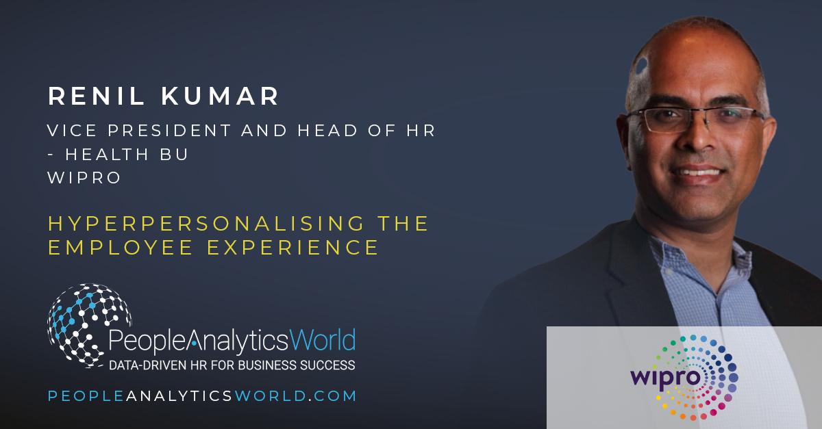 Renil Kumar Wipro Hyperpersonalising Employee Experience
