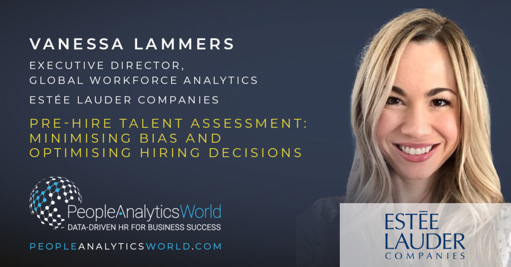 Vanessa Lammers Estee LAuder Pre-Hire Assessment Predictive Analytics DEI