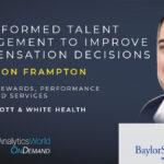 Transformed Talent Management to Improve Compensation Decision-Making