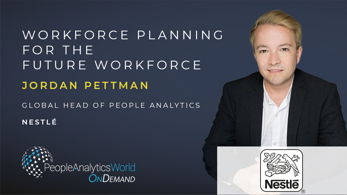 Jordan Pettman Nestlé Workforce Planning