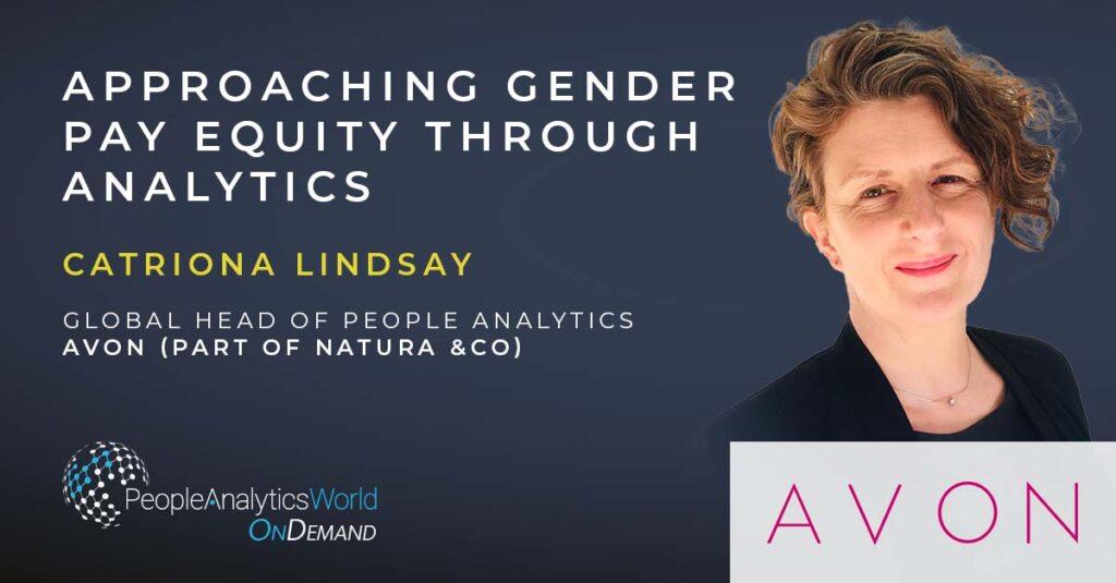 Catriona Lindsay gender pay equity analytics avon