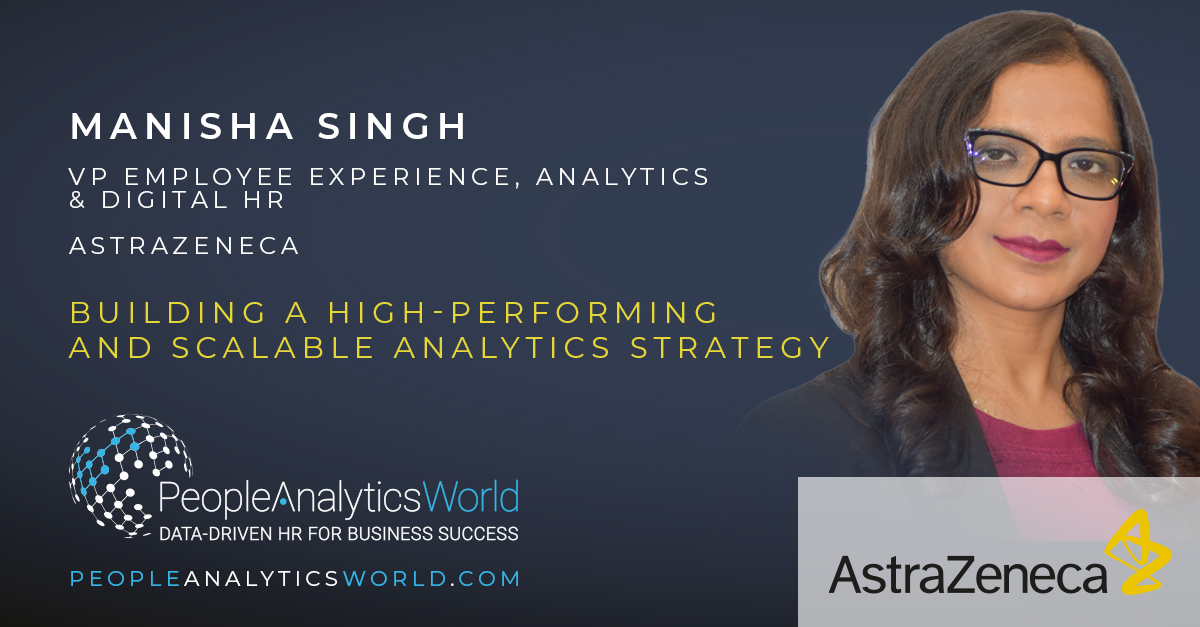 Building a High-Performing and Scalable Analytics Strategy at AstraZeneca