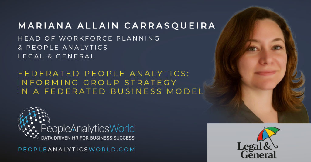 Mariana Allain Carrasqueira Legal & General Federated People Analytics