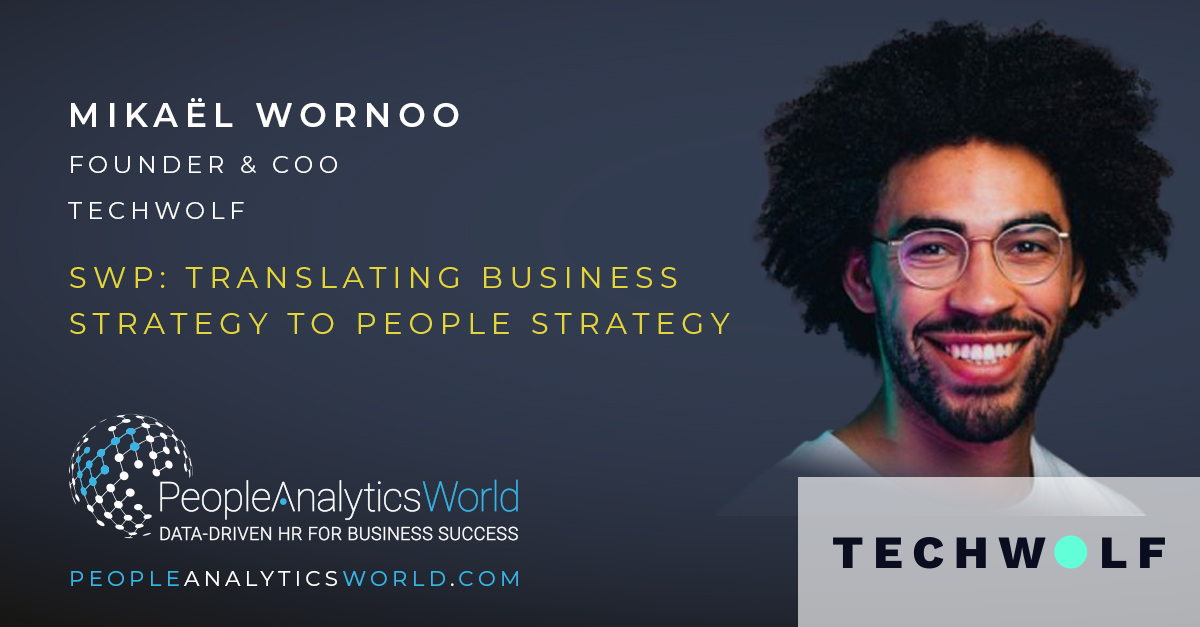 You are currently viewing SWP: Translating Business Strategy to People Strategy