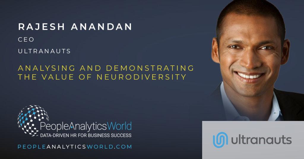 Rajesh Anandan CEO Ultranauts neuro diversity