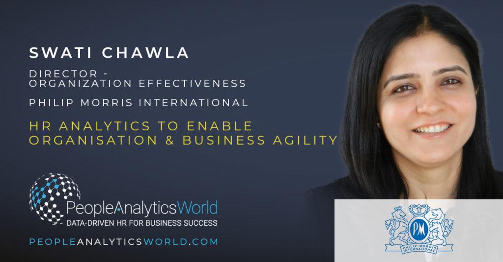 Swati Chawla Philip Morris International HR Analytics Business Agility Organisational Development Effectiveness