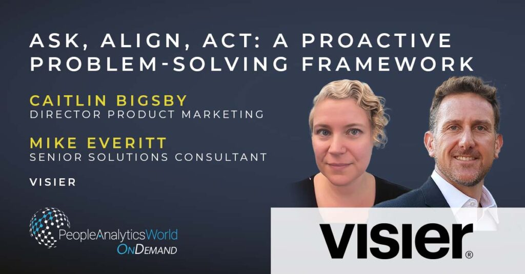 caitlin bigsby ask align act visier