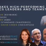 What Makes High-Performing Analytics Leaders & Teams?