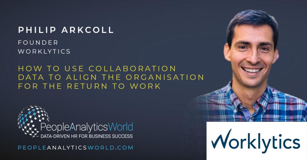 Philip Arkcoll Worklytics