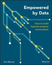 Empowered y Data Building Inspired Analytics Communities Eva Murray