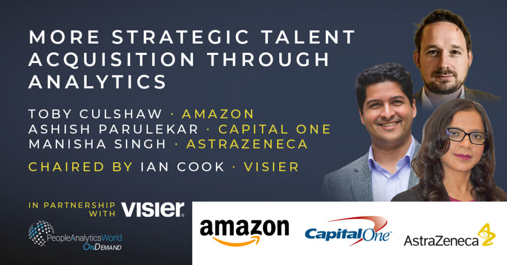 Strategic Talent Acquisition Analytics Visier Amazon Capital One AstraZeneca