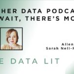 Be Data Lit 01/01 – Another Data Podcast? But wait, there's more…