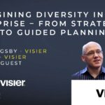 Reimagining Diversity in the Enterprise – From Strategic Plans to Guided Planning