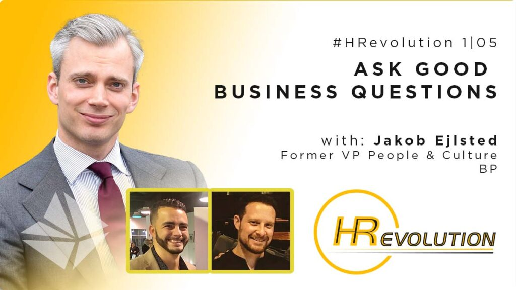 HRevolution Ask Good Business Questions Jakob Ejlsted