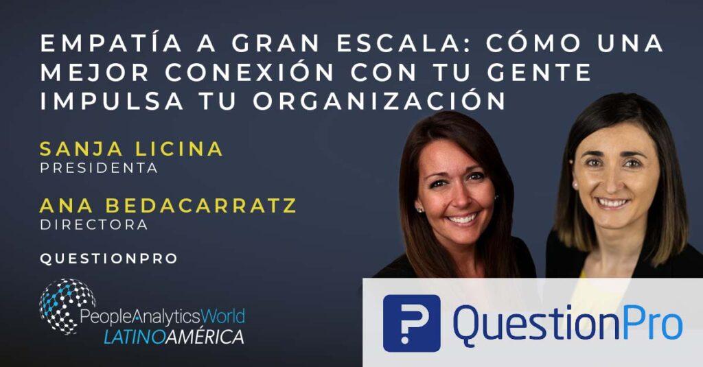 Sanja Licina Ana Bedacarratz QuestionPro